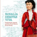 """""""Rosalía sempre viva"""", unha programación especial en torno á figura de Rosalía de Castro"""
